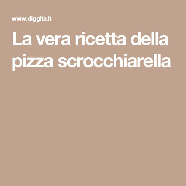 La vera ricetta della pizza scrocchiarella