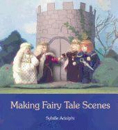 Making Fairy Tale Scenes