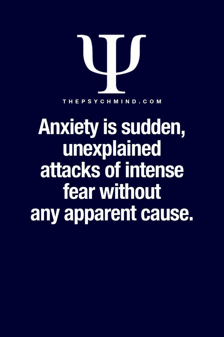 anxiety is sudden, unexplained attacks of intense fear without any apparent cause.