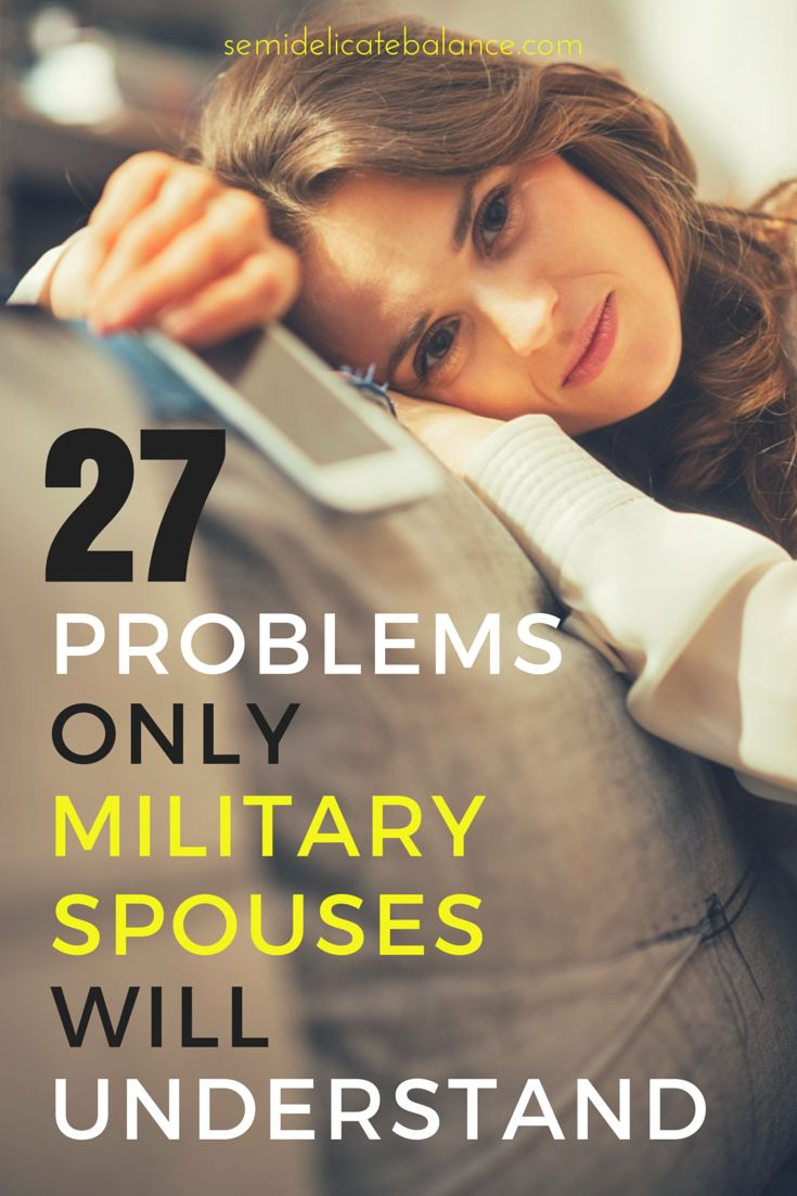 27 problems only military spouses will understand. LOL #milspouseproblems gotta love military life