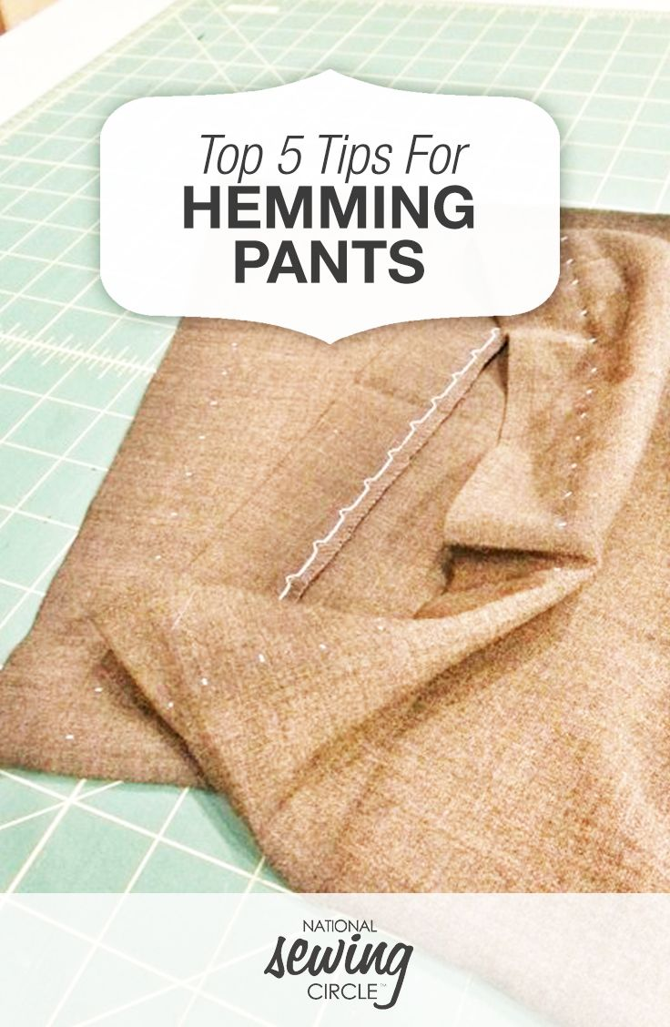 Top 5 Tips for Hemming Pants | National Sewing Circle
