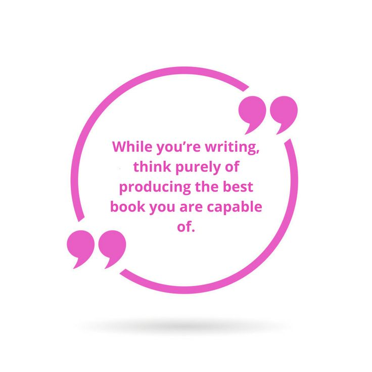 Writing Secrets: Put publishing thoughts aside
