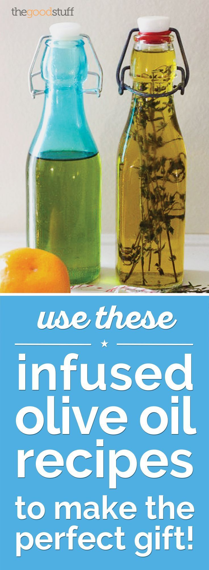 Use These Infused Olive Oil Recipes to Make the Perfect Gift!