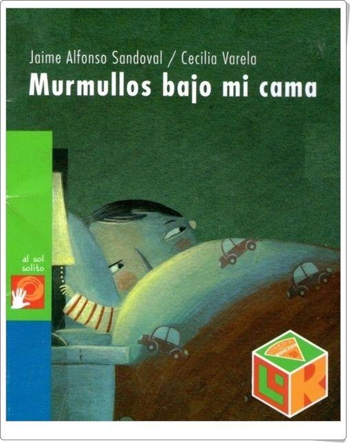 """""""Murmullos bajo mi cama"""" de Jaime Alfonso Sandoval y Cecilia Varela"""