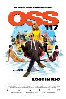 """Great french spoof on 007... Jean Dujardin pre """"The Artist"""".   Hubert Bonisseur de la Bath, aka OSS 117, is the French spy considered by his superiors to be the best in the business..."""