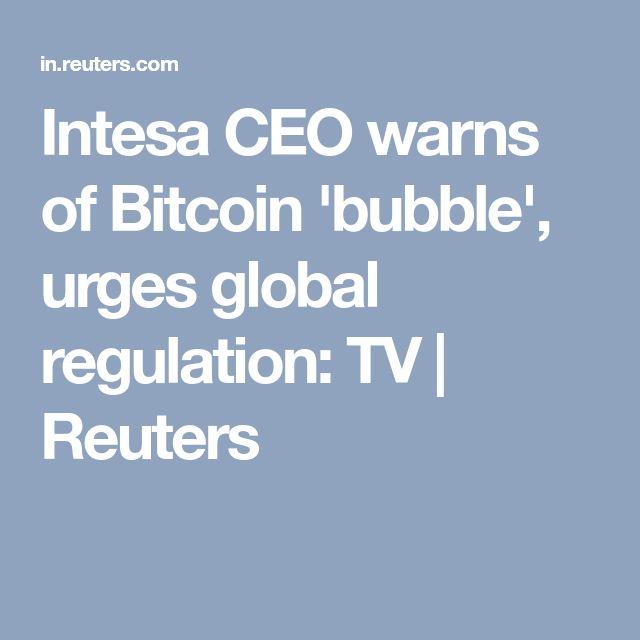 Intesa CEO warns of Bitcoin 'bubble', urges global regulation: TV | Reuters
