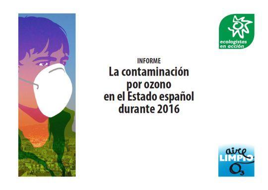 Según este infome de Ecologistas en Acción, cuatro de cada cinco españoles ha respirado aire contaminado por ozono. El Gobierno central y...