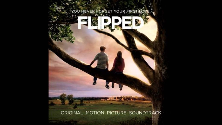 FLIPPED (Jovenes Enamorados) soundtrack - 12 - Flipped Suite - Marc Shaiman