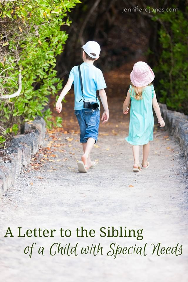 An open letter to the sibling of a child with special needs.  With love from Mom. - jenniferajanes.com