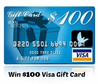 November Contest - Win a $100 Visa Gift Card - My Royal Kitchen
