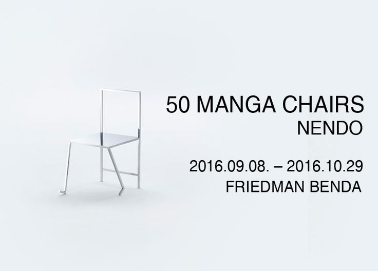 Manga Chair, 2015 Stainless Steel 51 x 45.75 x 32 inches 129.6 x 116.5 x 81.5 cm Edition of 3   50Manga Chairs NENDO展 Installation 2016.09.08 - 2016.10.29  #관람시간  10:00am-06:00pm (Tue-Sat)