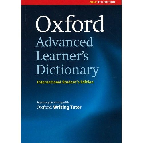 Improve your English language skills with the Oxford Advanced Learner's Dictionary 8th edition. Understand what words mean. Learn how to say them. Know how to use them