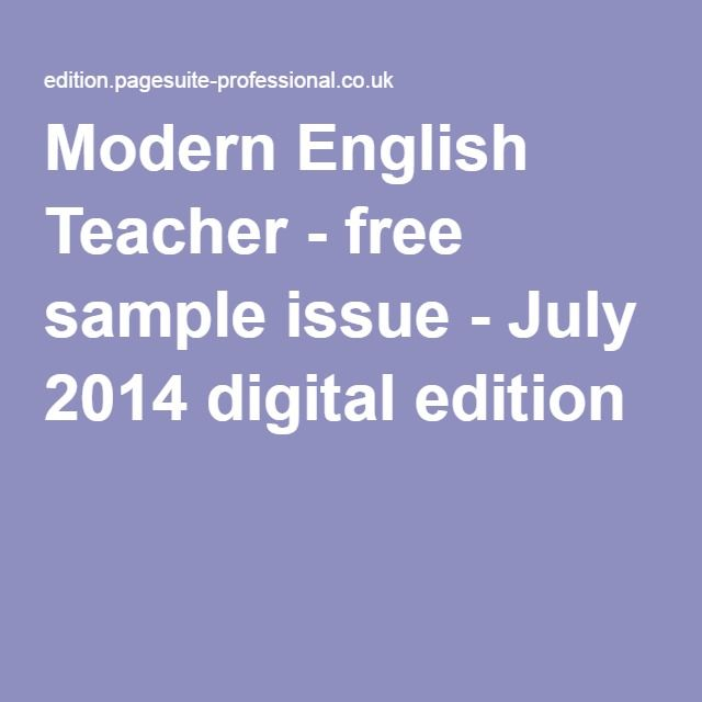 Modern English Teacher - free sample issue - July 2014 digital edition