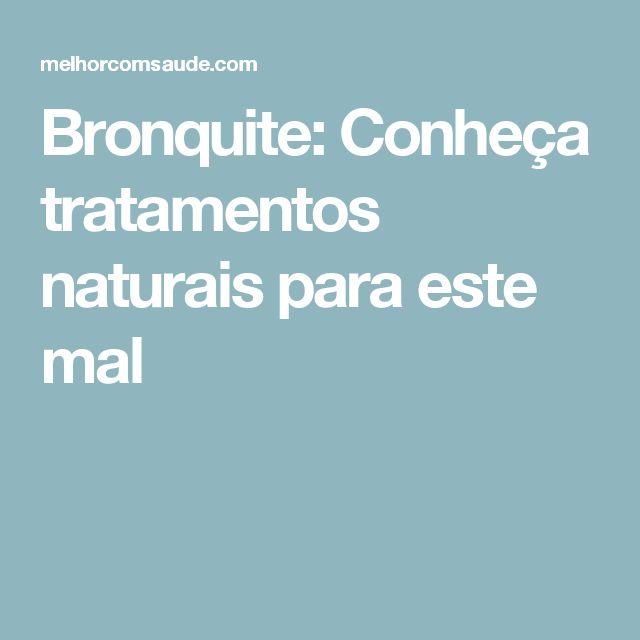 Bronquite: Conheça tratamentos naturais para este mal