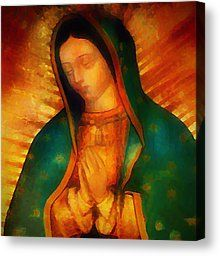 Our Lady Of Guadalupe Digital Art by Bill Cannon - Our Lady Of Guadalupe Fine Art Prints and Posters for Sale