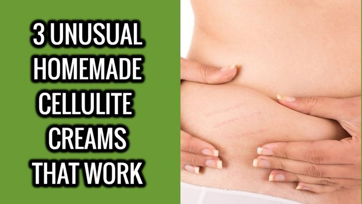 3 Unusual Homemade Cellulite Creams That Work