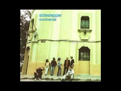 Sidestepper - Que será