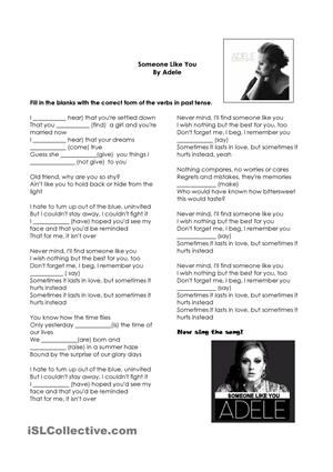 A nice song for your students to fill in the blanks with the past tense form of the verbs in parentheses. - ESL worksheets