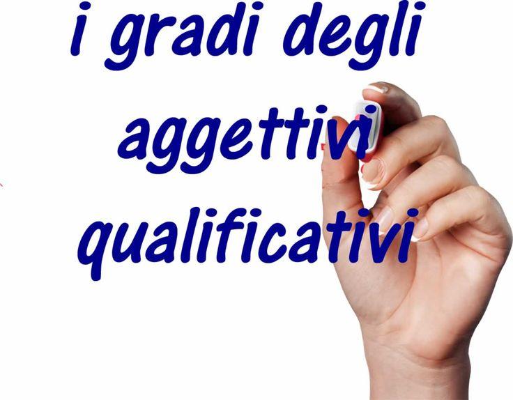 Gradi dell'aggettivo qualificativo