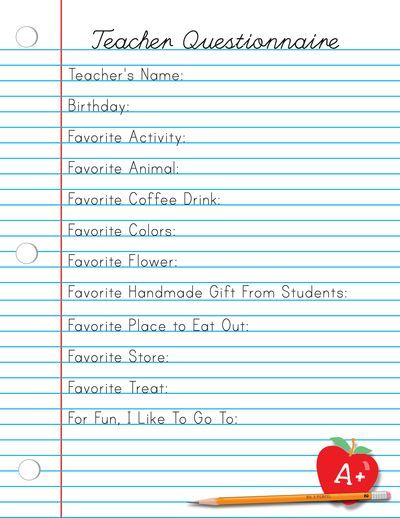 Teacher questionnaire - I do these every year...great to have mid-year when the holidays come around!