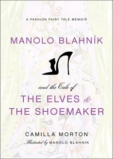 Camilla Morton The Elves and the Shoemaker-  Manolo Blahnik