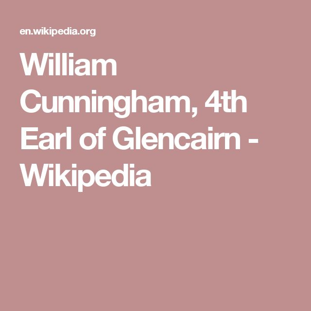 William Cunningham, 4th Earl of Glencairn - Wikipedia