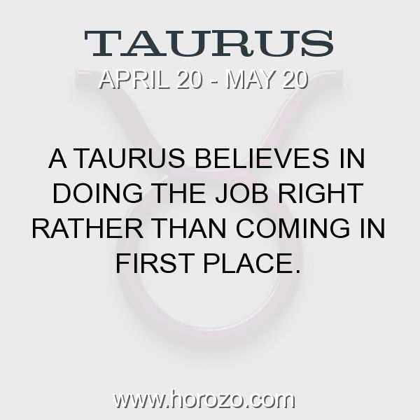Fact about Taurus: A Taurus believes in doing the job right rather than... #taurus, #taurusfact, #zodiac. Dating By Zodiac Sign, Personality Test, Fortune Cookies, Tarot Cards And More. Join Now:  https://www.horozo.com
