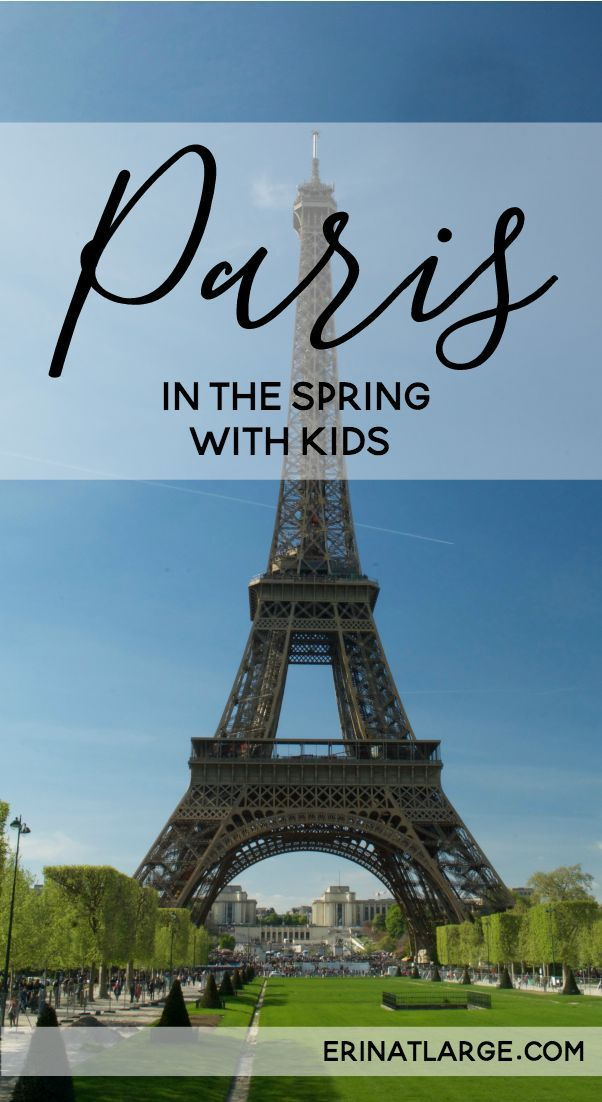 There's a reason everyone loves Paris in the spring! There are endless outdoor things to do and places to explore with kids in this family-friendly vacation destination.  via @erinehm