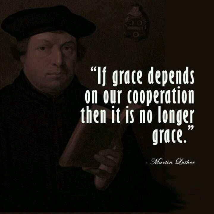 Grace - Martin Luther
