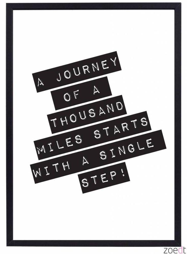 Zoedt Poster met tekst A journey of a thousand miles.. - Zoedt