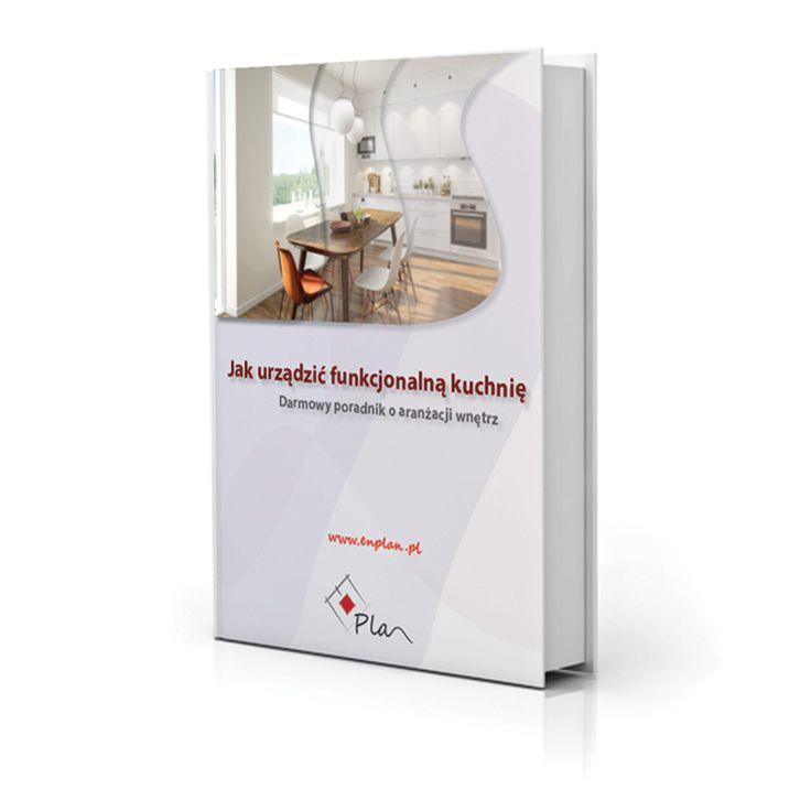 Projektowanie wnętrz, e-book  zaprojektuj funkcjonalną kuchnię