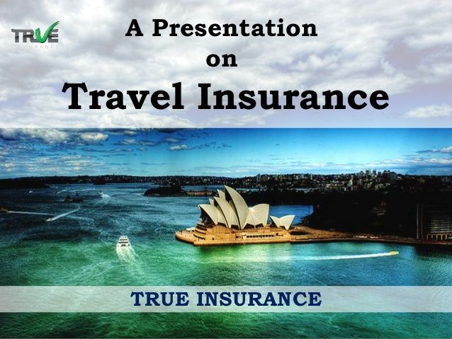 Travel Insurance Policy is specially designed insurance policy for travelers. Which covers you when you are out on a journey in a foreign trip and have to face difficult situation. It covers your journey and gives you support by covering your losses occurs in the journey. Get affordable and reliable Travel Insurance Plan with True Insurance Australia.  More details: http://www.trueinsurance.com.au/cheap-travel-insurance/