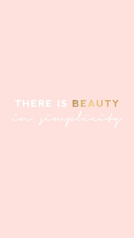 Blush pink 'beauty in simplicity' iphone background wallpaper lock screen