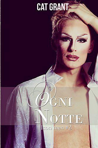 Titolo:  Ogni notte Titolo originale : Appearing Nightly Serie:  Icon Men # 2 Autrice:  Cat Grant Traduttrice:  Grazia di Salvo Casa ...