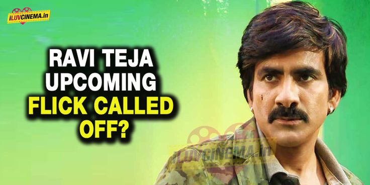 Ravi Teja Upcoming Flick Called Off?