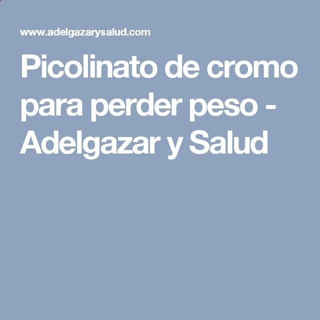 Picolinato de cromo para perder peso - Adelgazar y Saludhttp://www.adelgazarysalud.com/noticias-y-articulos-de-salud/picolinato-de-plomo-suplemento-perder-peso