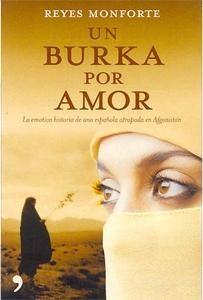 Un burka por amor- Reyes Monforte