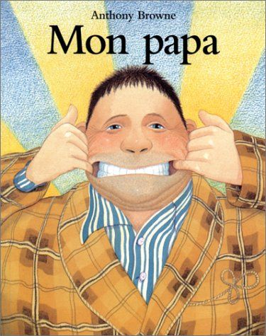 Mon papa de Anthony Browne