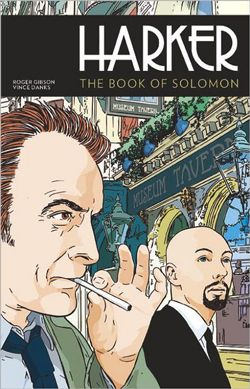 Enter the Sweepstakes! Harker: The Book of Solomon by Roger Gibson and Vince Danks