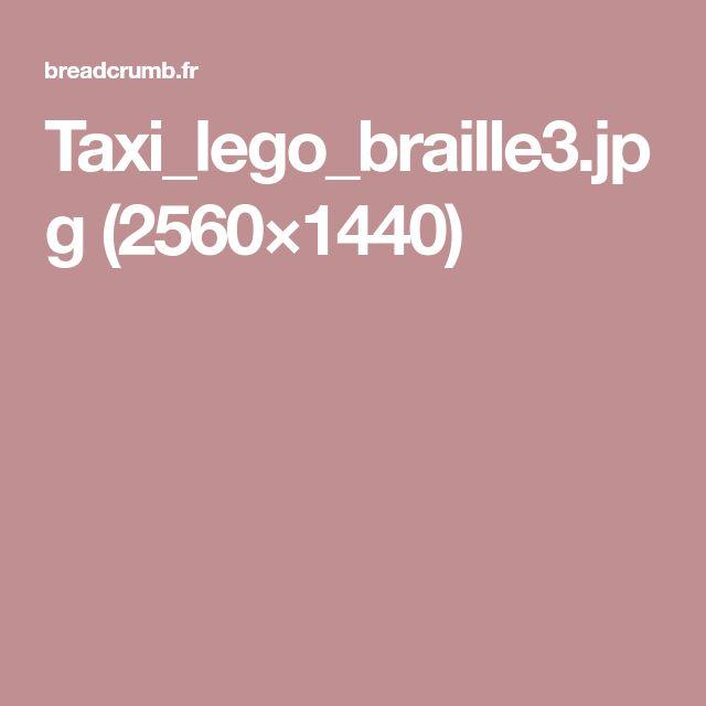 Taxi_lego_braille3.jpg (2560×1440)