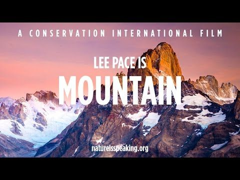 Nature Is Speaking: Lee Pace is Mountain | Conservation International (CI) - YouTube