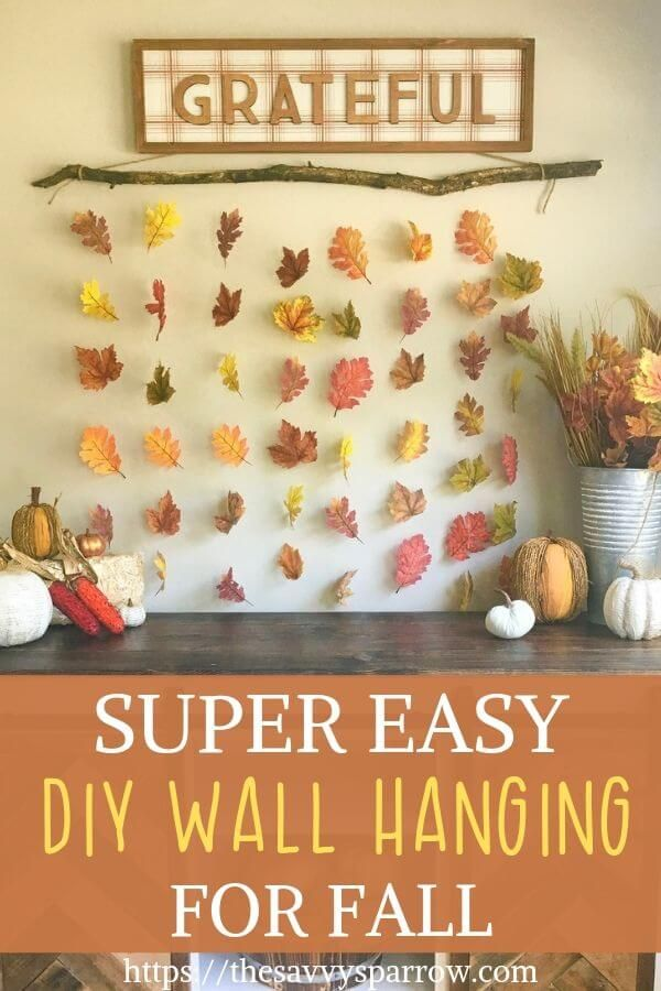 Easy Diy Wall Hanging For Fall Wall Decor Thanksgiving Wall Decor Fall Wall Decor Easy Fall Decor