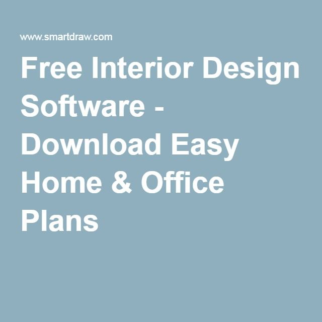 Free Interior Design Software - Download Easy Home & Office Plans