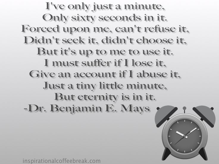 i have only just a minute poem by benjamin e mays | ve only just a minute,: