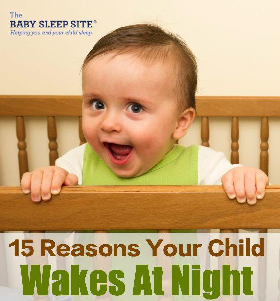 15 Reasons Baby Toddler Wakes At Night