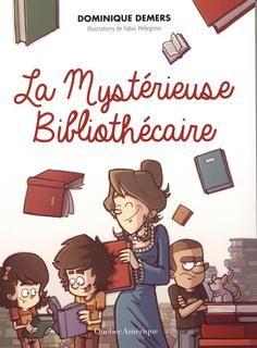 Mystérieuse bibliothécaire(la) n. Éd.