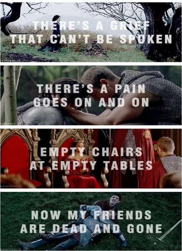 "End of Merlin, with ""Empty Chairs At Empty Tables"" from Les Mis... that made me tear up......"