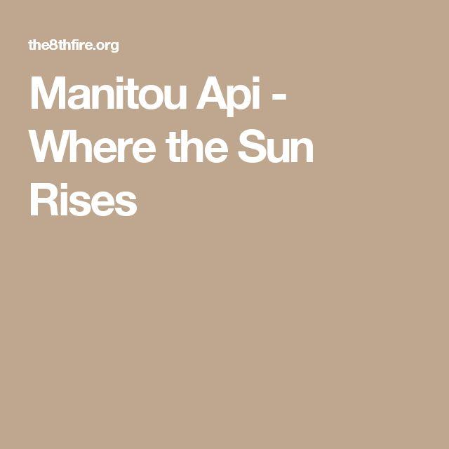 Manitou Api - Where the Sun Rises