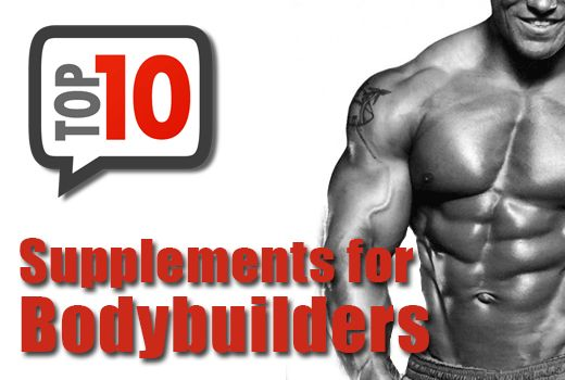 Our List of the top 10 best bodybuilding supplements. We have compiled the top 10 supplements that are crucial to every bodybuilder's success