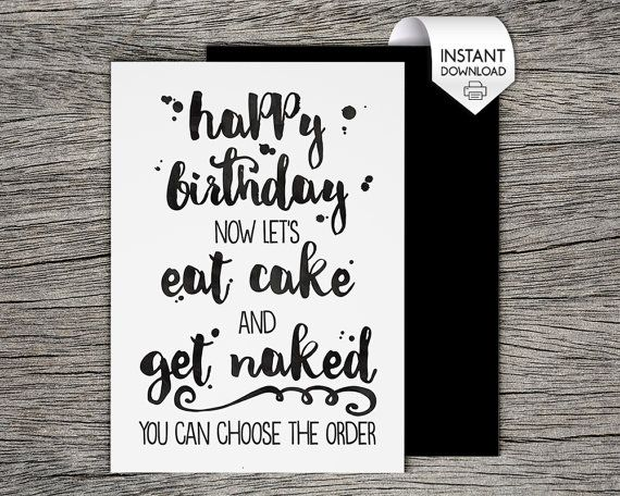 Printable Birthday Card - Let's eat cake and get naked - Naughty, Sexy - Boyfriend Birthday, Girlfriend Birthday, Husband Birthday, Wife